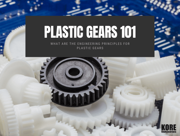 What are the Engineering Principles for Plastic Gears